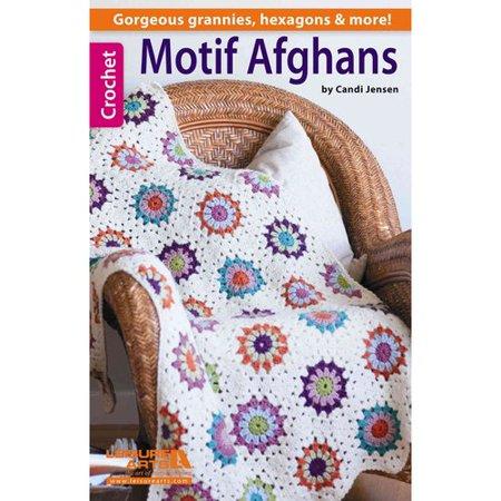 Motif Afghans: Gorgeous Grannies, Hexagons & More!