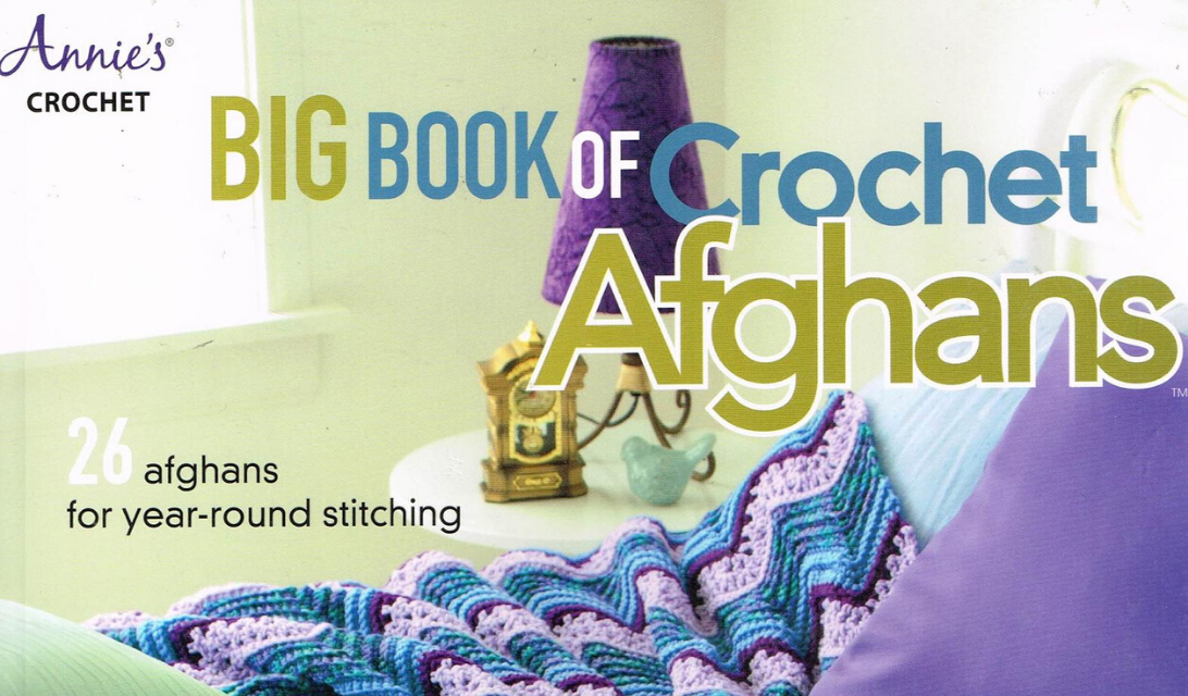 Annie's Big Book of Crochet Afghans: 26 Afghans for Year-Round Stitching