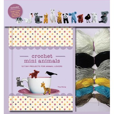 Crochet Mini Animals : 12 Tiny Projects for Animal Lovers