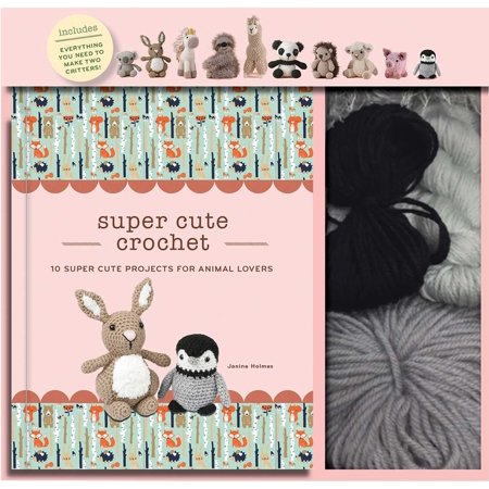 Super Cute Crochet : 10 Super Cute Projects for Animal Lovers