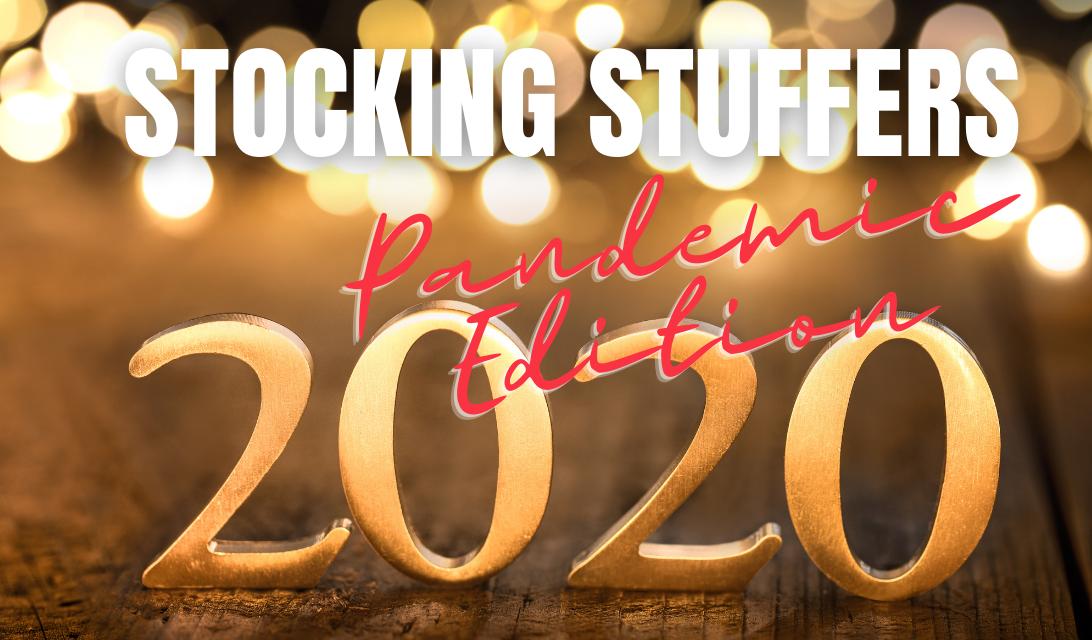 2020 Pandemic Care Items Make Great Stocking Stuffers!