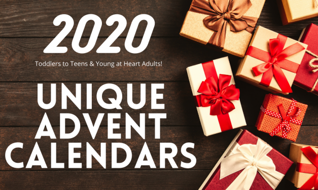 Unique Advent Calendars for Kids-Toddlers to Teens and Fun Adults!