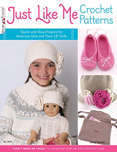 """Just Like Me Crochet Patterns: Quick-and-Easy Projects for American Girls and Their 18"""" Dolls aff"""