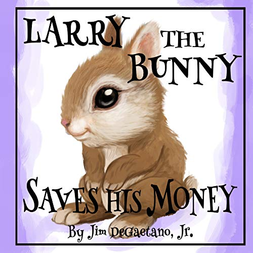 Larry The Bunny Saves His Money
