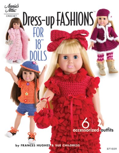Dress-Up Fashions for 18 Inch Dolls Paperback - Crochet Patterns  aff