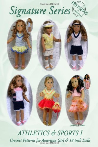 Signature Series ATHLETICS AND SPORTS I Crochet Patterns for 18-inch doll aff