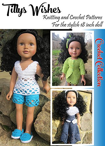 Tilly's Wishes Crochet Pattern Collection No 1: Stylish clothes for 18inch dolls aff