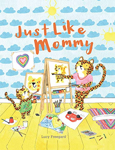 Just Like Mommy- picture book for children ages 3+