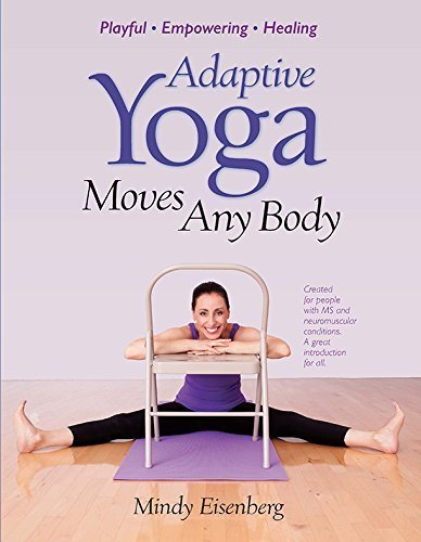 Adaptive Yoga Moves Any Body (Created for individuals with MS and neuromuscular conditions)