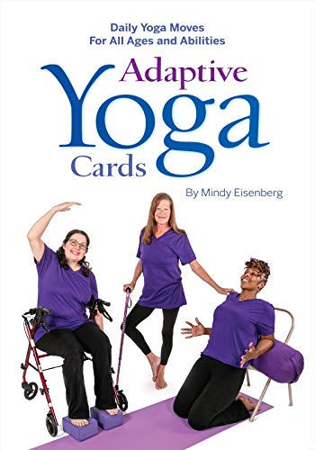 Adaptive Yoga Cards: Daily Yoga Moves For All Ages and Abilities