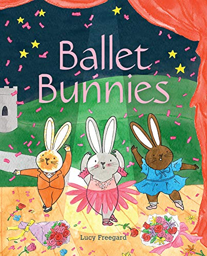 Ballet Bunnies - an adorable children's book for ages 3+