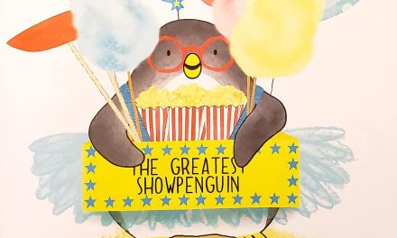 The Greatest Showpenguin – A New Picture Book for Ages 3-6