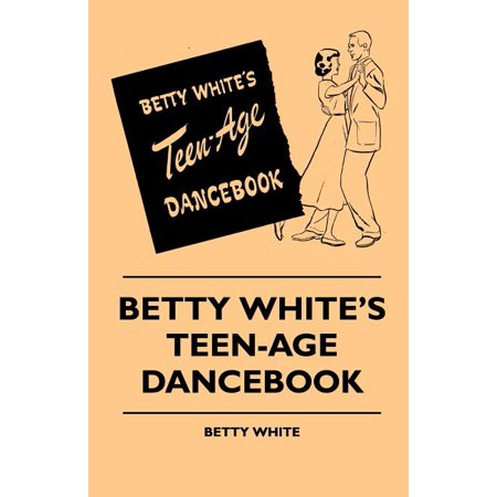 Betty White's Teen-Age Dancebook (Paperback)