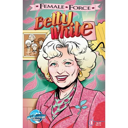 Female Force: Betty White (Paperback)